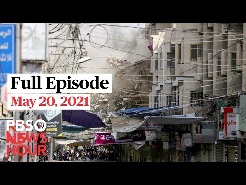 PBS NewsHour full episode, May 20, 2021