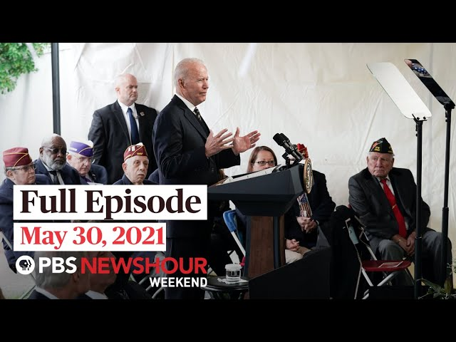 PBS NewsHour Weekend Full Episode May 30, 2021