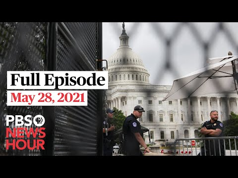 PBS NewsHour full episode, May 28, 2021