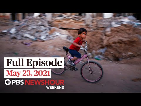 PBS NewsHour Weekend Full Episode May 23, 2021