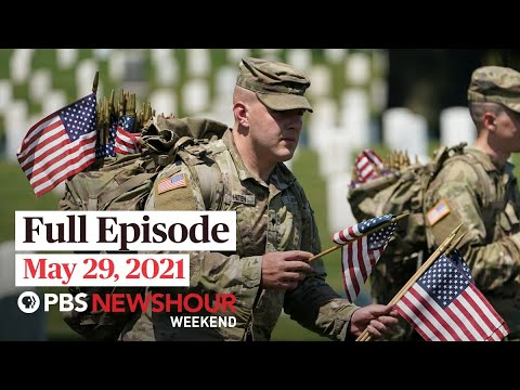 PBS NewsHour Weekend Full Episode May 29, 2021