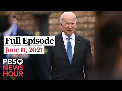 PBS NewsHour full episode, June 11, 2021