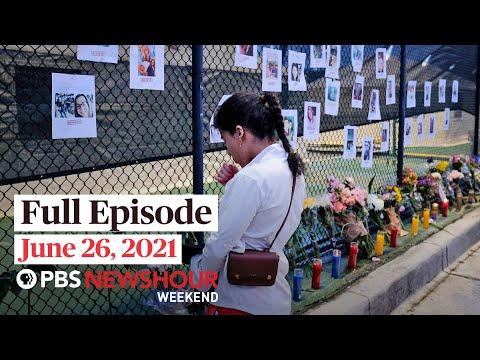 PBS NewsHour Weekend Full Episode June 26, 2021