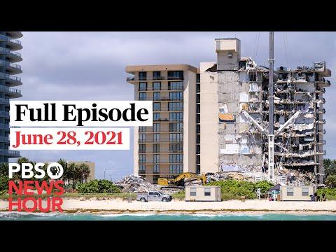 PBS NewsHour full episode, June 28, 2021