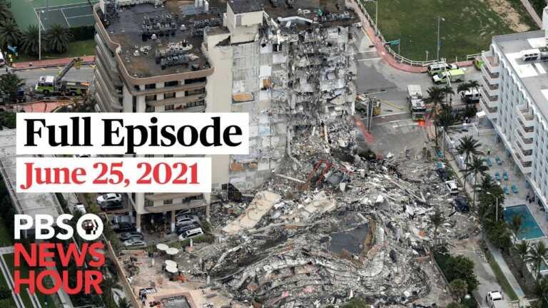 PBS NewsHour live episode, June 25, 2021