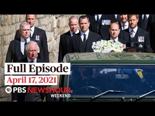 PBS NewsHour Weekend Full Episode April 17, 2021