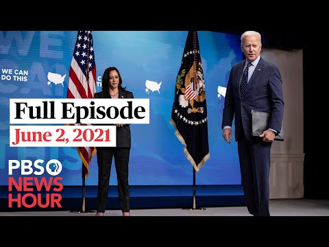 PBS NewsHour full episode, June 2, 2021