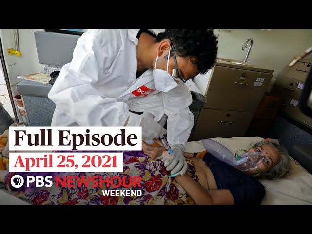 PBS NewsHour Weekend Full Episode April 25, 2021