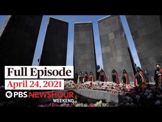 PBS NewsHour Weekend Full Episode April 24, 2021