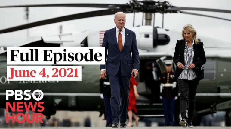 PBS NewsHour full episode, June 4, 2021