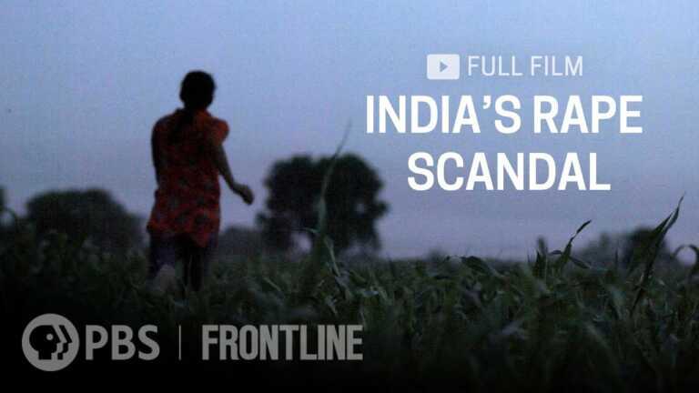 India's Rape Scandal (full documentary)   FRONTLINE