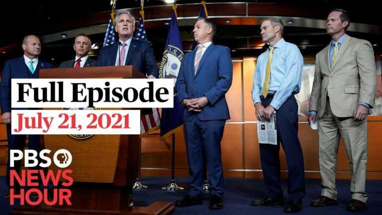 PBS NewsHour live episode, July 21, 2021