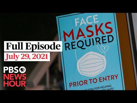 PBS NewsHour full episode, July 29, 2021