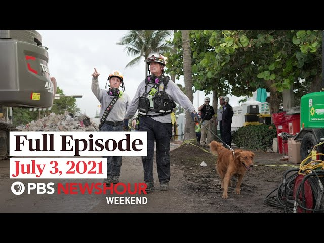 PBS NewsHour Weekend Full Episode July 3, 2021