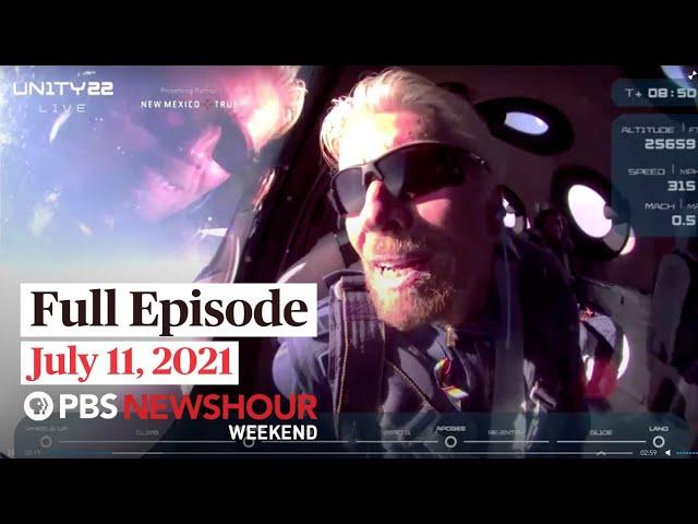 PBS NewsHour Weekend Full Episode July 11, 2021
