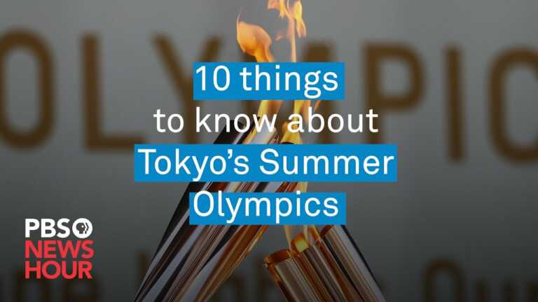 10 quick things to know about Tokyo's Summer Olympics