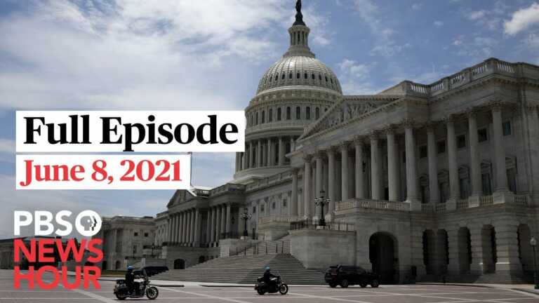 PBS NewsHour West live episode, June 8, 2021