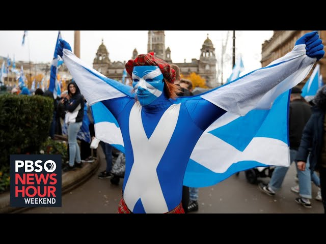Nationalism, talk of independence on the rise in Scotland, Wales