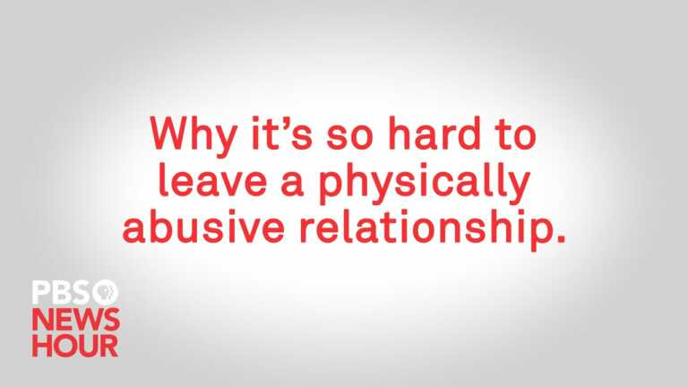 WATCH: Why it's so hard to leave a physically abusive relationship