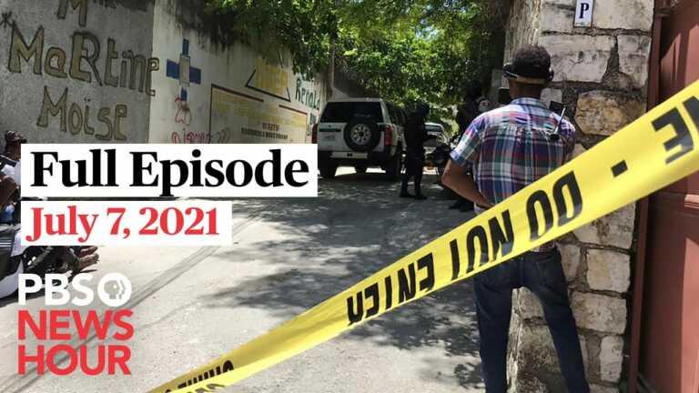 PBS NewsHour full episode July 7, 2021