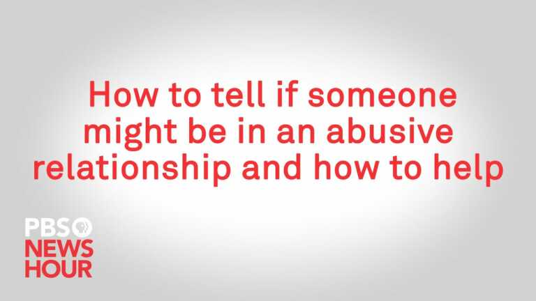 WATCH: How to tell if someone might be in an abusive relationship and how to help