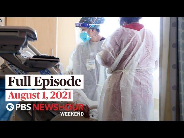 PBS NewsHour Weekend Full Episode, August 1
