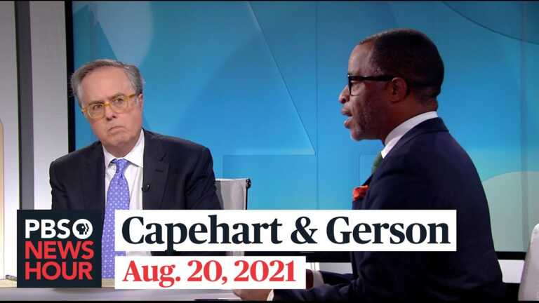 Gerson and Capehart on Afghanistan, school mask mandates