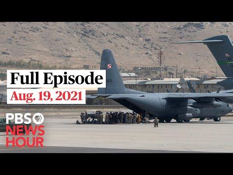 PBS NewsHour full episode, Aug. 19, 2021