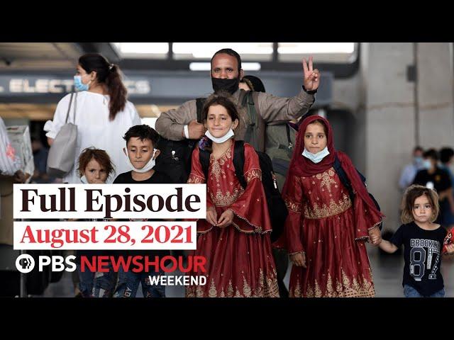 PBS NewsHour Weekend Full Episode August 28, 2021