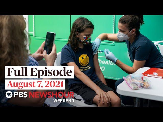 PBS NewsHour Weekend Full Episode, August 7