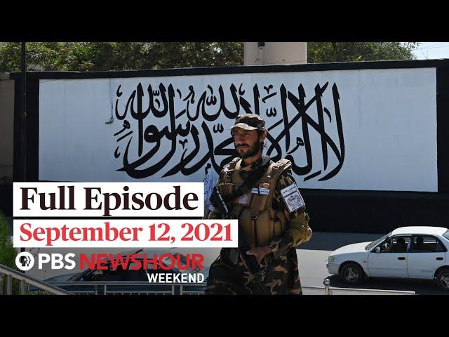 PBS NewsHour Weekend Full Episode September 12, 2021