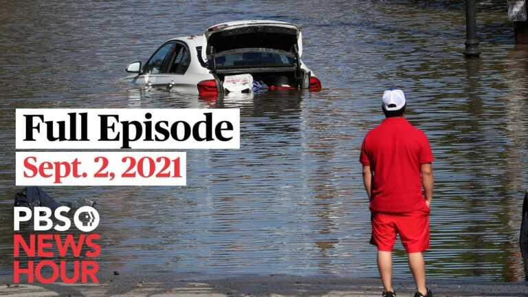 PBS NewsHour live episode, Sept. 2, 2021