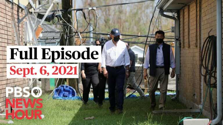 PBS NewsHour live episode, Sept. 6, 2021