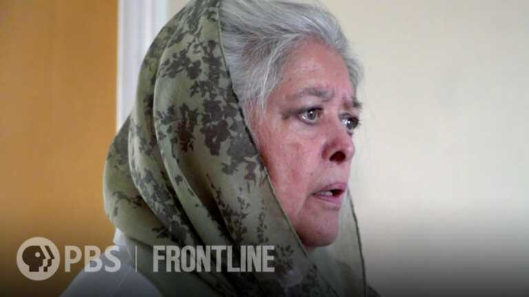 A Missing Afghan Woman & an Activist Unable to Help   Taliban Takeover   FRONTLINE