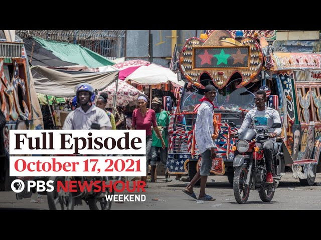 PBS NewsHour Weekend Full Episode October 17, 2021