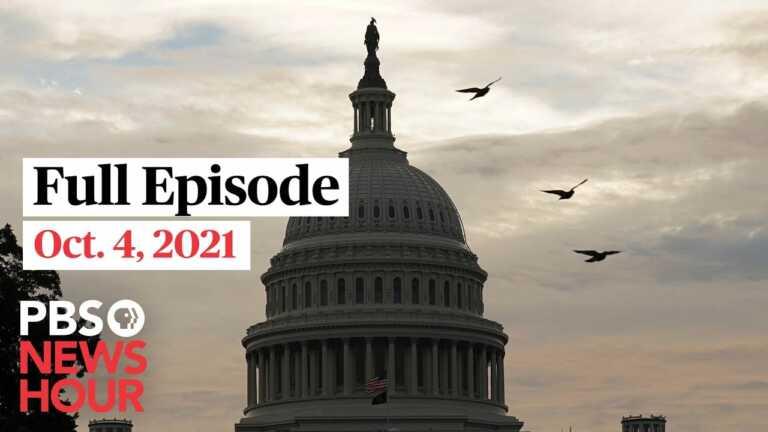 PBS NewsHour live episode, Oct. 4, 2021