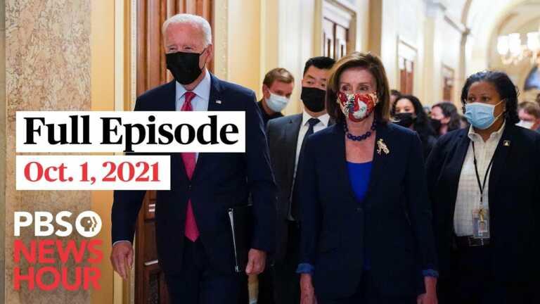 PBS NewsHour full episode, Oct. 1, 2021