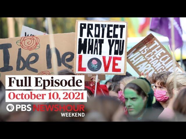 PBS NewsHour Weekend Full Episode October 10, 2021